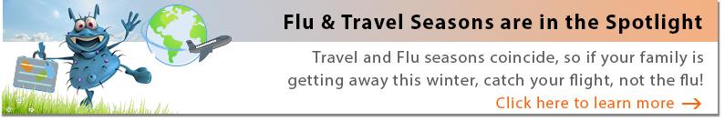 Flu & Travel Seasons are in the Spotlight
