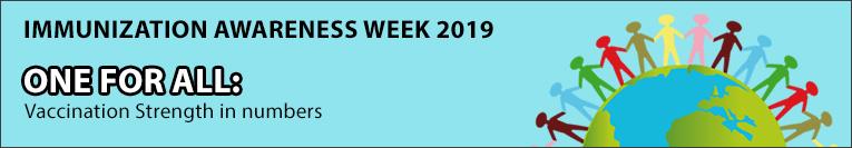 National Immunization Awareness Week (NIAW) 2019