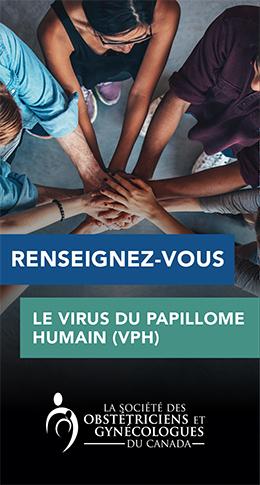 Renseignez-vous – Le virus du papillome humain (VPH)